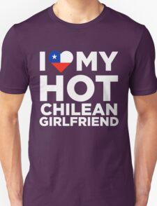 I Love My Hot Chilean Girlfriend Unisex T-Shirt