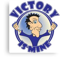 VICTORY IS MINE Canvas Print