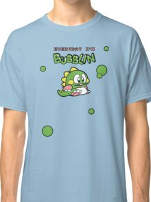 Everyday I'm Bubblin' Classic T-Shirt