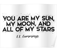You are my Sun, my Moon and all of my Stars Poster