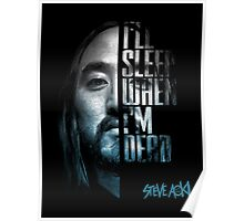 Steve Aoki Shirt - I ll Sleep When I m Dead - dj - festival - tomorrowland - new Poster
