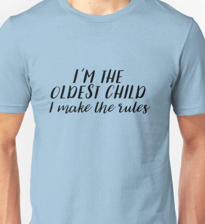 I'm the Oldest Child Unisex T-Shirt