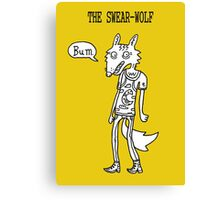 The Swear-wolf Canvas Print