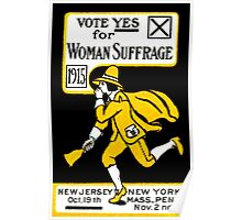 1915 Vote Yes on Woman's Suffrage Poster