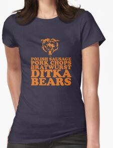 Sausage. Ditka. Bears. Womens Fitted T-Shirt
