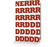 NERRRDDD! [Vintage] Greeting Card