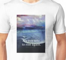 My sun sets to rise again Robert Browning quote rebirth Unisex T-Shirt