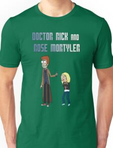 Doctor Rick and Rose Mortyler Unisex T-Shirt
