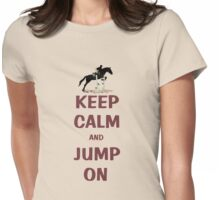Keep Calm and Jump On Horse T-Shirt or Hoodie Womens Fitted T-Shirt