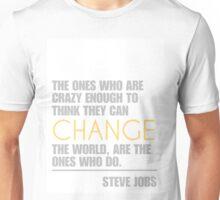 Change the world - Steve Jobs Unisex T-Shirt