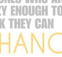 Change the world - Steve Jobs Sticker