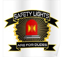 Safety Lights Are For Dudes Holtzmann Ghostbusters Quote Poster