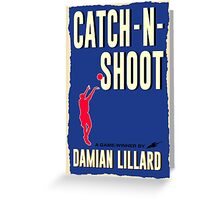 Catch-N-Shoot (Damian Lillard) Greeting Card