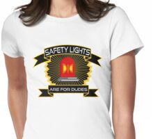 Safety Lights Are For Dudes Holtzmann Ghostbusters Quote Womens Fitted T-Shirt