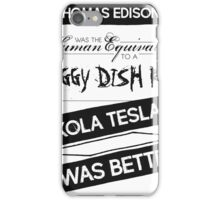 Tesla's Better - Plain Dark iPhone Case/Skin