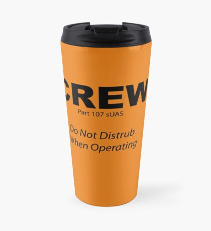 Crew Safety Warning Travel Mug