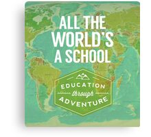 All the World's a School Canvas Print