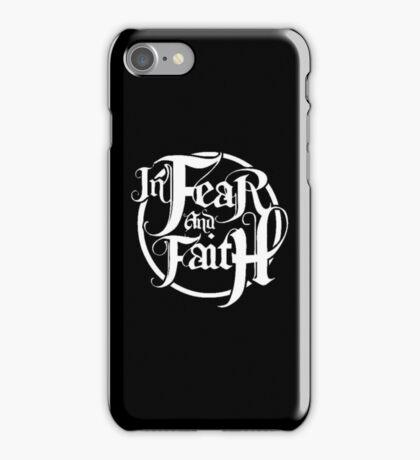 In Fear and Faith White logoo iPhone Case/Skin
