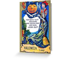 Look Out Halloween Time Greeting Card