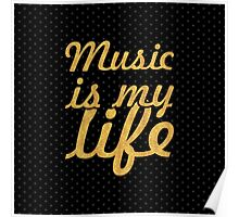 Music is my life... Inspirational Quote (Square) Poster