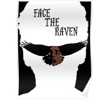 Face The Raven Poster
