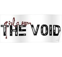girls own the void Poster