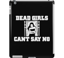 Dead Girls Can't Say No iPad Case/Skin