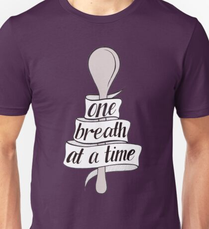 One Breath  Unisex T-Shirt