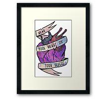 Wear your heart on your sleeve Framed Print