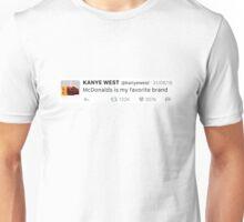 """McDonalds is my favorite brand"" KW tweet Unisex T-Shirt"