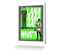 LANAAAA! Greeting Card