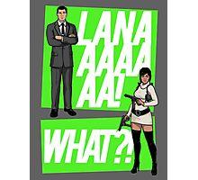 LANAAAA! Photographic Print