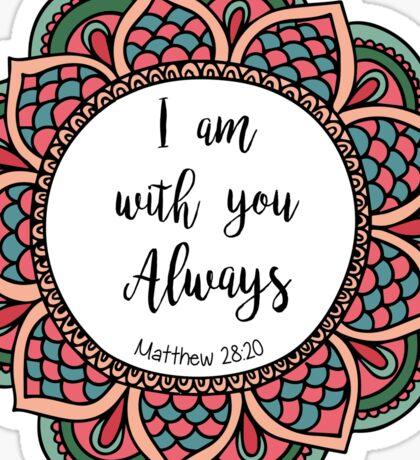 Matthew 28:20 Sticker