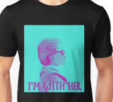 I'm With Her. Unisex T-Shirt
