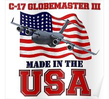 C-17 Globemaster III Made in the USA Poster