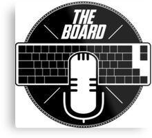 The Board Podcast Metal Print
