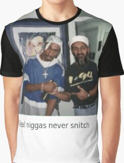 Real N****a's Never Snitch Graphic T-Shirt