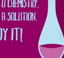 According to chemistry... - ALCOHOL (horizontal) Sticker
