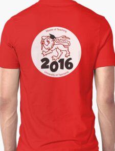 Master of Teaching 2016 UTAS Unisex T-Shirt