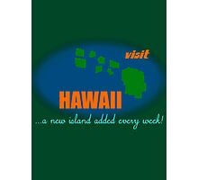 Visit Hawaii Photographic Print