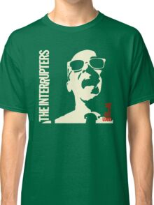 The Interrupter Say It Out Loud Classic T-Shirt