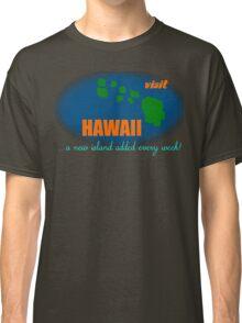 Visit Hawaii Classic T-Shirt