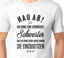 Verrückte Schwester II Unisex T-Shirt