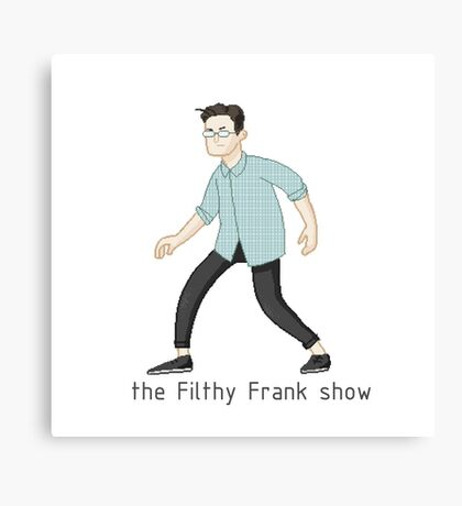 the Filthy Frank Show pixelart Canvas Print