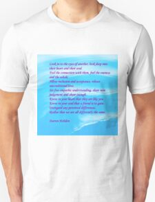 Look Into The Eyes Of Another T-Shirt