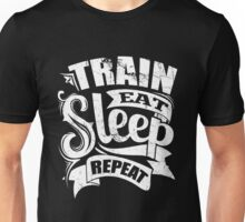 Funny Workout - Train Eat Sleep Repeat Unisex T-Shirt