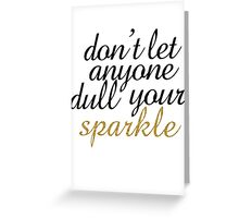 Sparkle Quote - Black & Gold Greeting Card