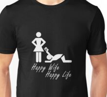Happy Wife Happy Life Funny Marriage Design Unisex T-Shirt