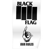 Black Flag Our Rules Poster