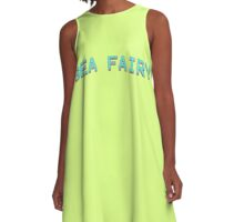 SEA FAIRY QUOTE TEE | CUTE MERMAID STYLE A-Line Dress